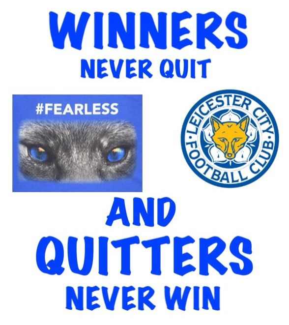 Foxes Never Quit Leicester City Football Club