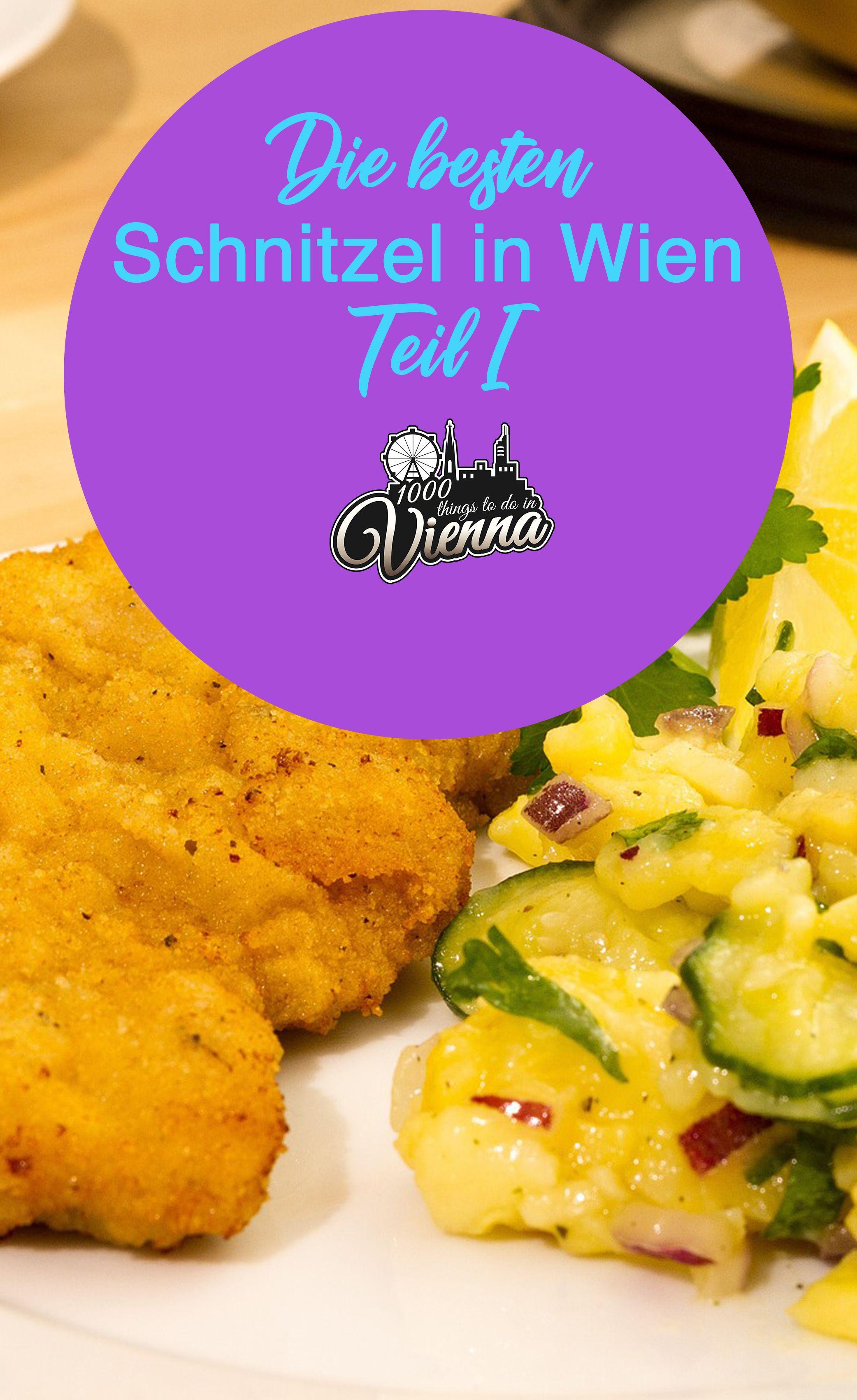 Wo Man In Wien Die Besten Schnitzel Geniesst Teil 1 Wiener Schnitzel Rezept Essen In Wien Wien Essen
