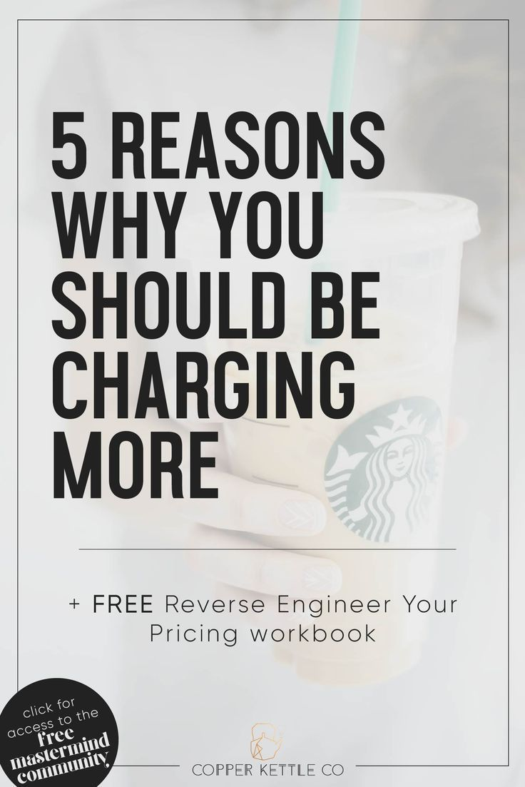 5 Reasons Why You Should Charge More as a Small Business Owner ...