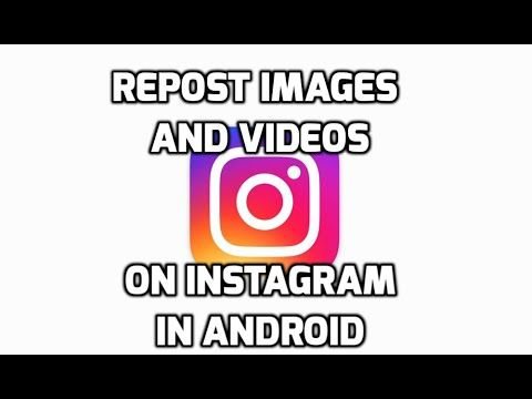How To Repost Images and Videos On Instagram in Android