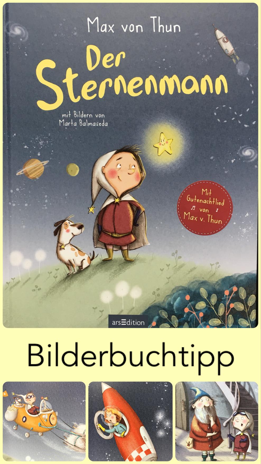 Bilderbuchwoche Tag 5 Der Sternenmann Von Max Von Thun Bilderbuch Bucher Fur Kinder Kinderbucher