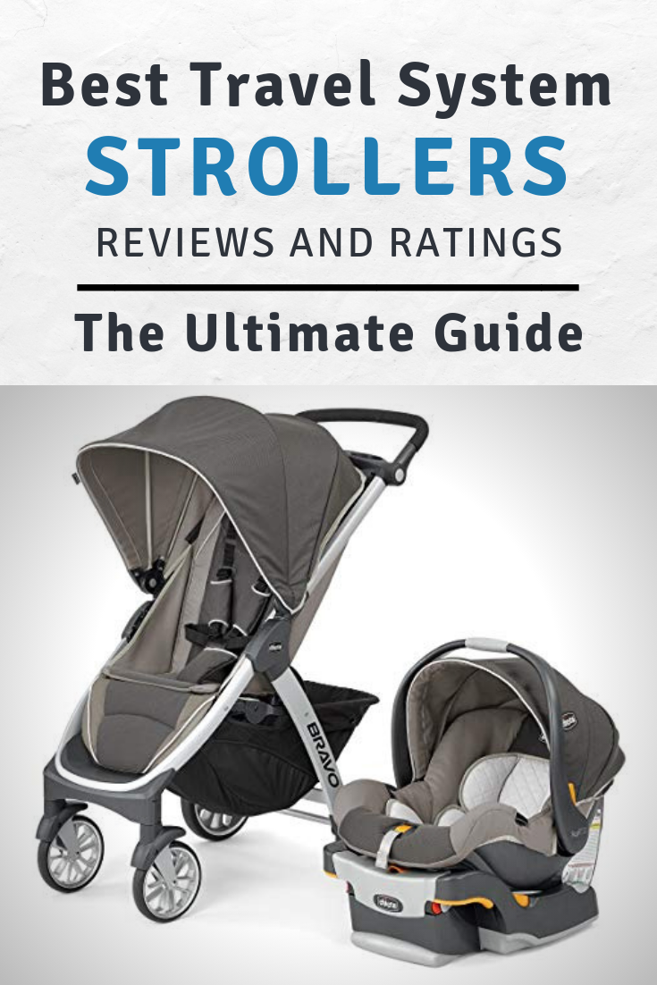 Travel System With Convertible Car Seat Best Travel System Strollers Reviews Jan 2019 Buyer S Guide