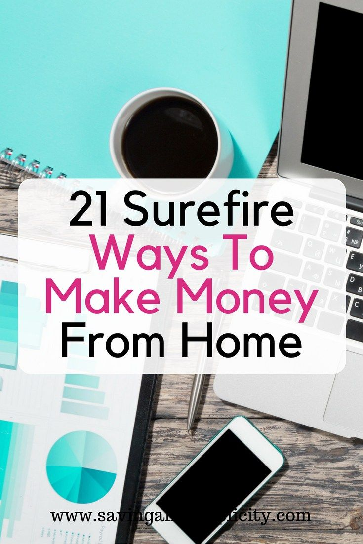 Are You Looking To Earn Extra Money 21 Surefire Ways Make From Home