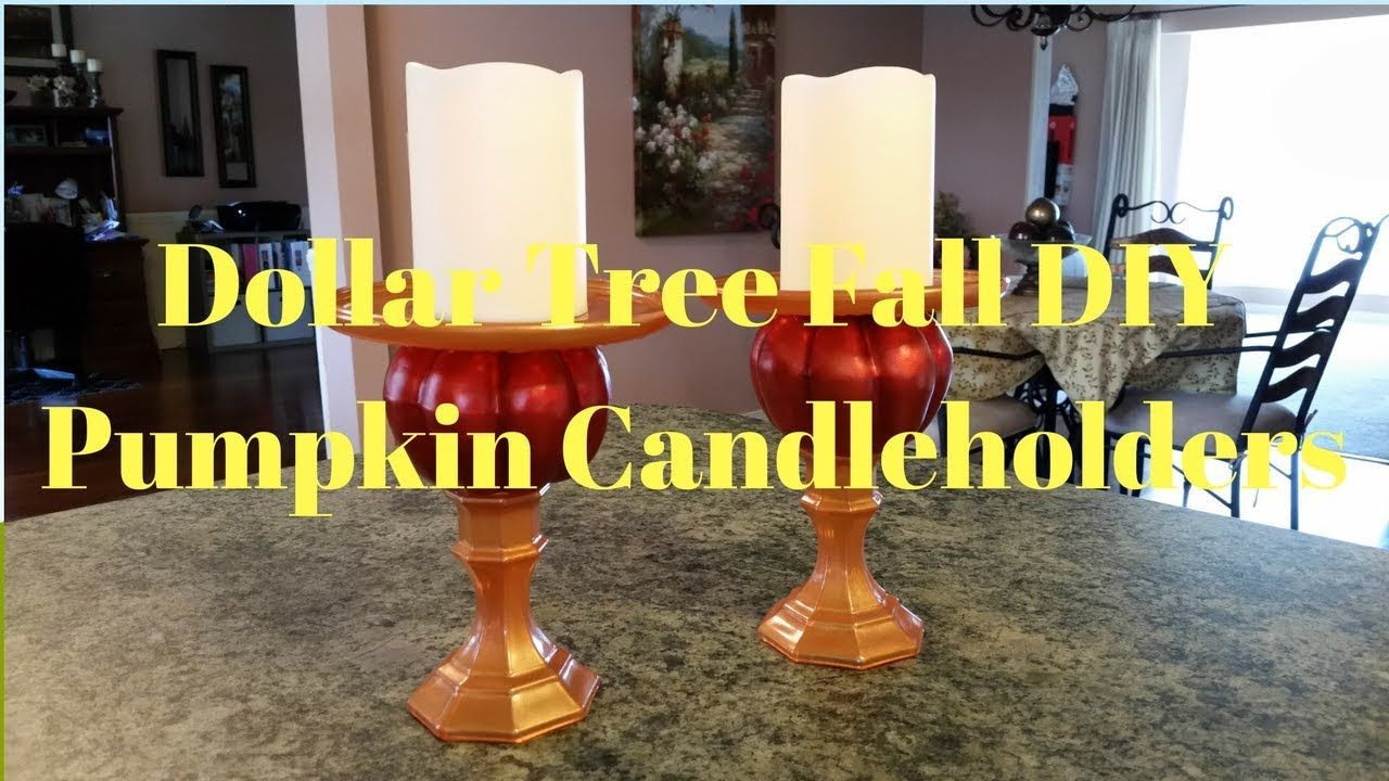 Dollar tree fall diy pumpkin candleholders youtube fall ideas