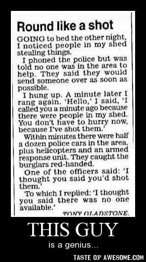 Out smarting the cops! Genius!