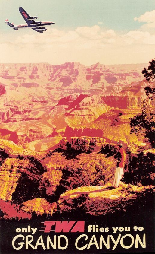 Vintage Poster 1952 , Only TWA flies you to Grand Canyon