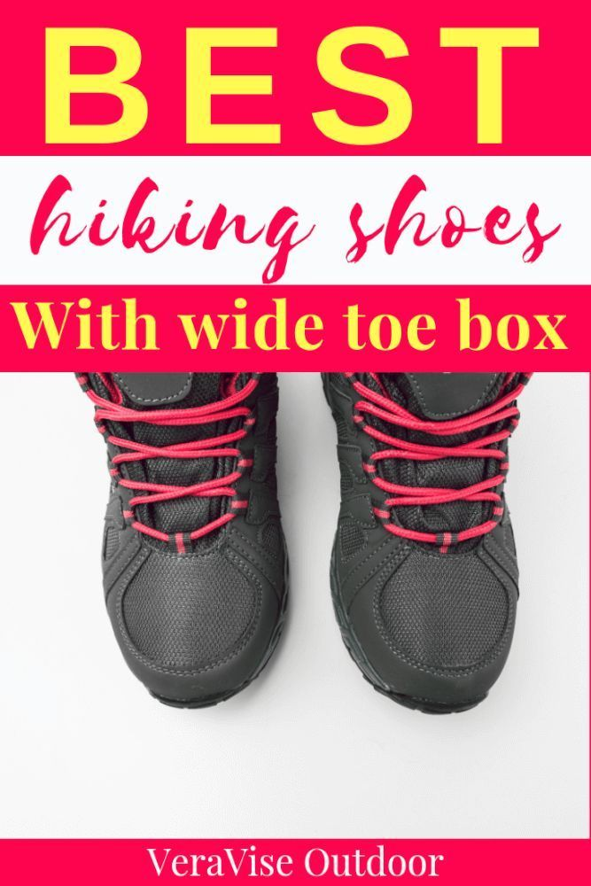 a few days away hot sale best sell Wide Toe Box Hiking Boots | VeraVise Outdoor Living | Best ...