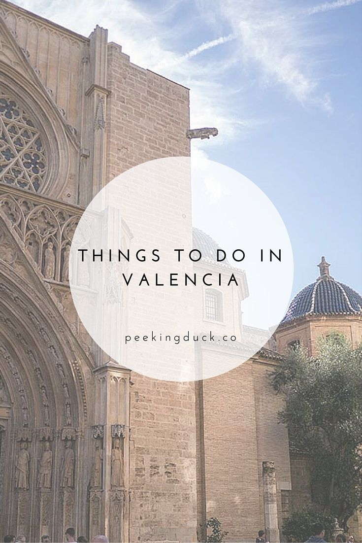 Things to do in Valencia, Spain – from food markets to cycle routes and hitting the beach.