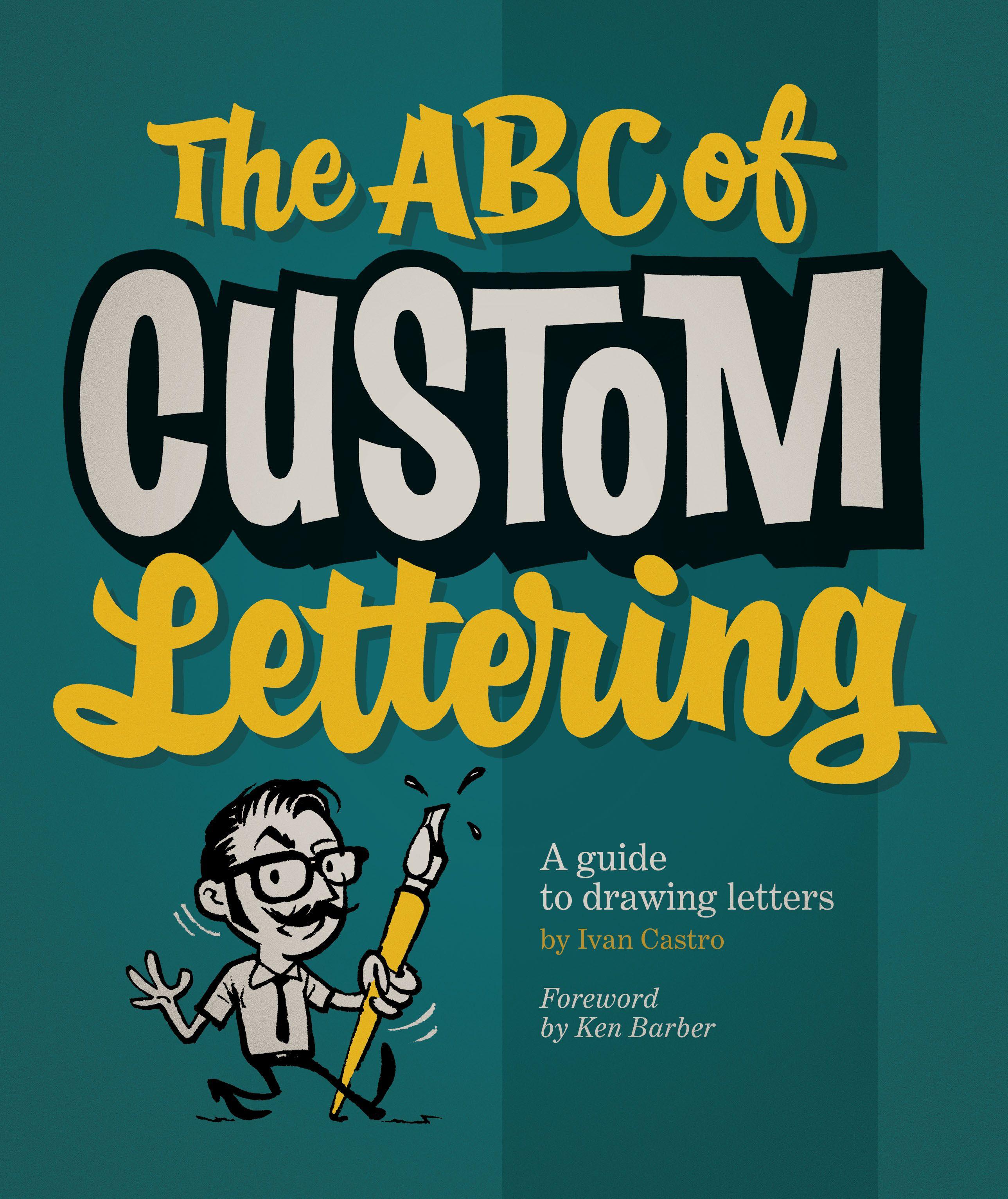 The ABC of Custom Lettering de Ivan Castro | PaulaMastra\'s blog ...