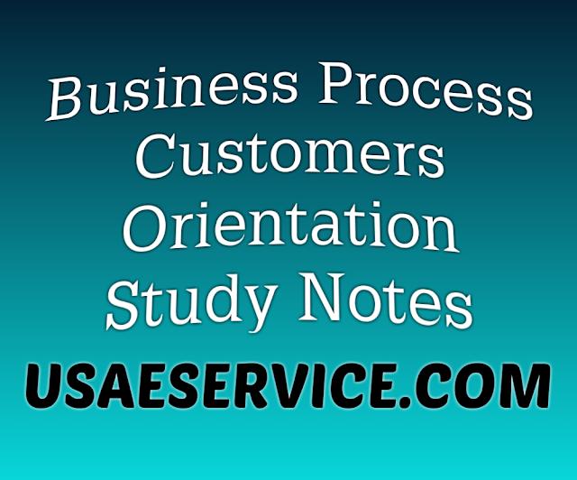 Business Process Customers Orientation Study Notes Business Process Business Management Study Notes
