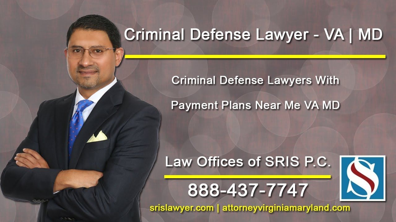 Criminal Defense Lawyers With Payment Plans Near Me Va Md