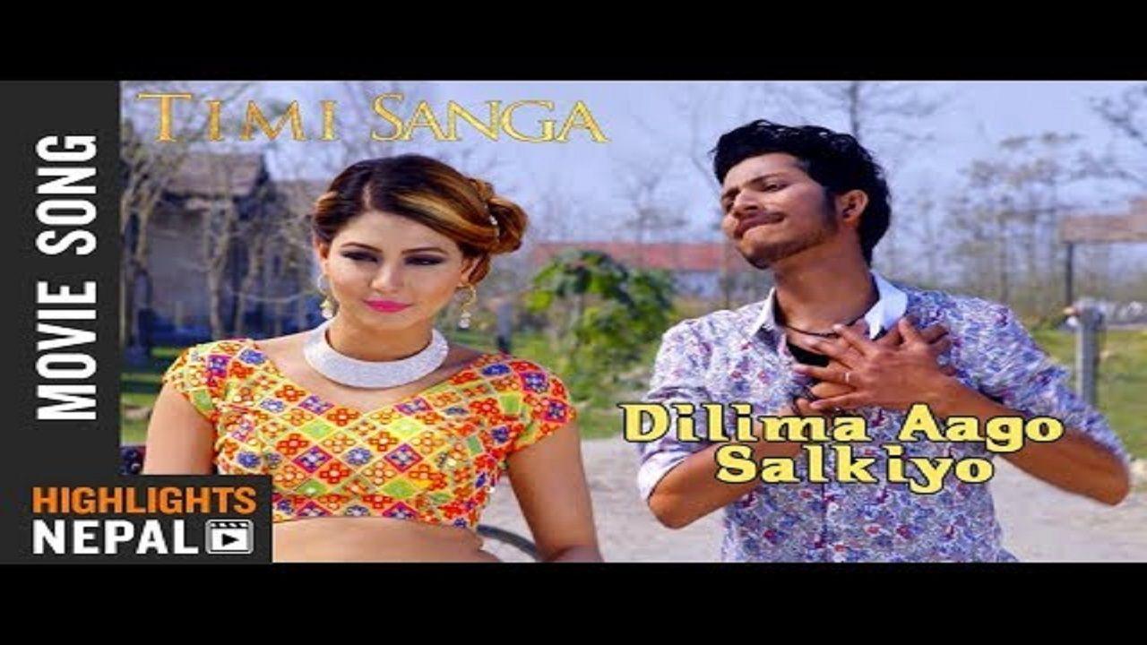Dilma Aago Salkiyo Song New Nepali Movie Timi Sanga Song 2018