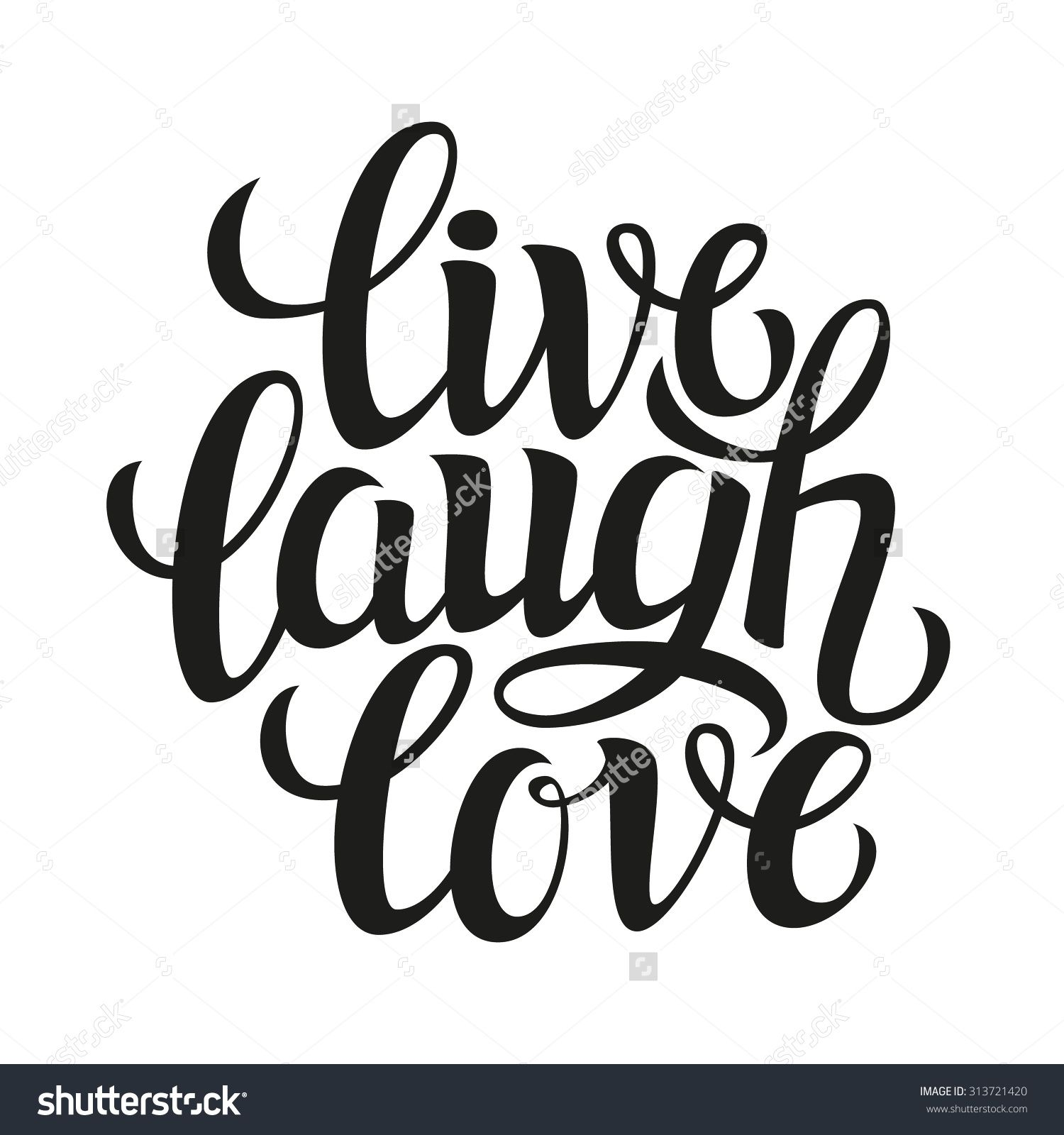 Quote poster design inspiration - Hand Drawn Typography Poster Inspirational Quote Live Laugh Love For Greeting Cards