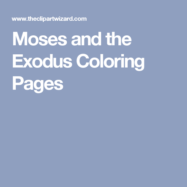 Moses and the Exodus Coloring Pages | Moses | Pinterest
