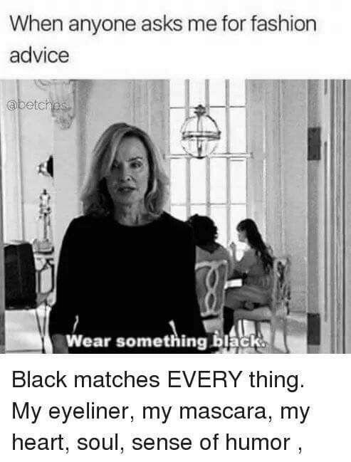 Black matches everything