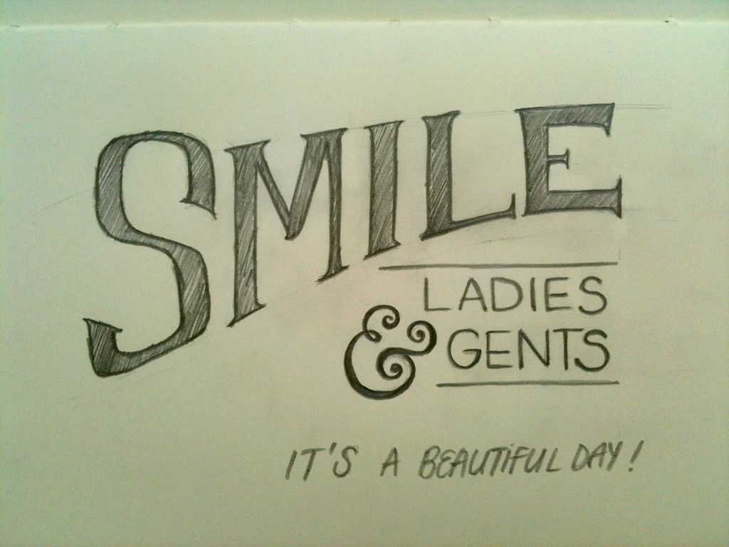 Smile Ladies And Gents Its A Beautiful Day Quote Art