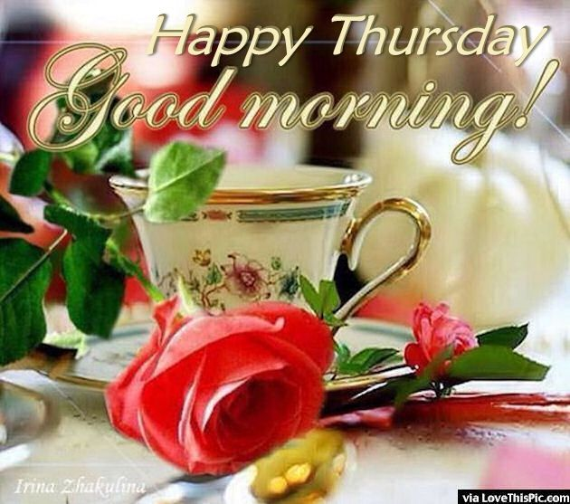Happy Thursday Good Morning Quote With Coffee And Roses With