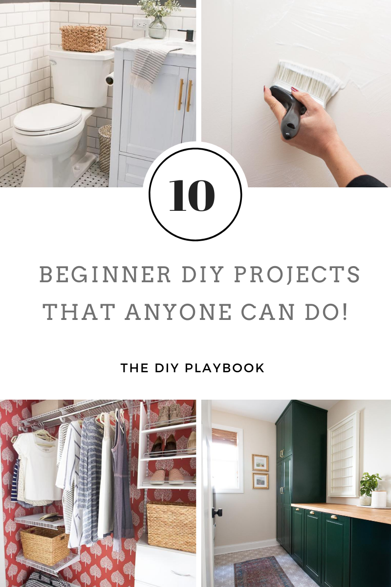 10 Favorite Beginner Diy Projects The Diy Playbook In 2020 Diy Playbook Diy Projects Diy Home Decor On A Budget