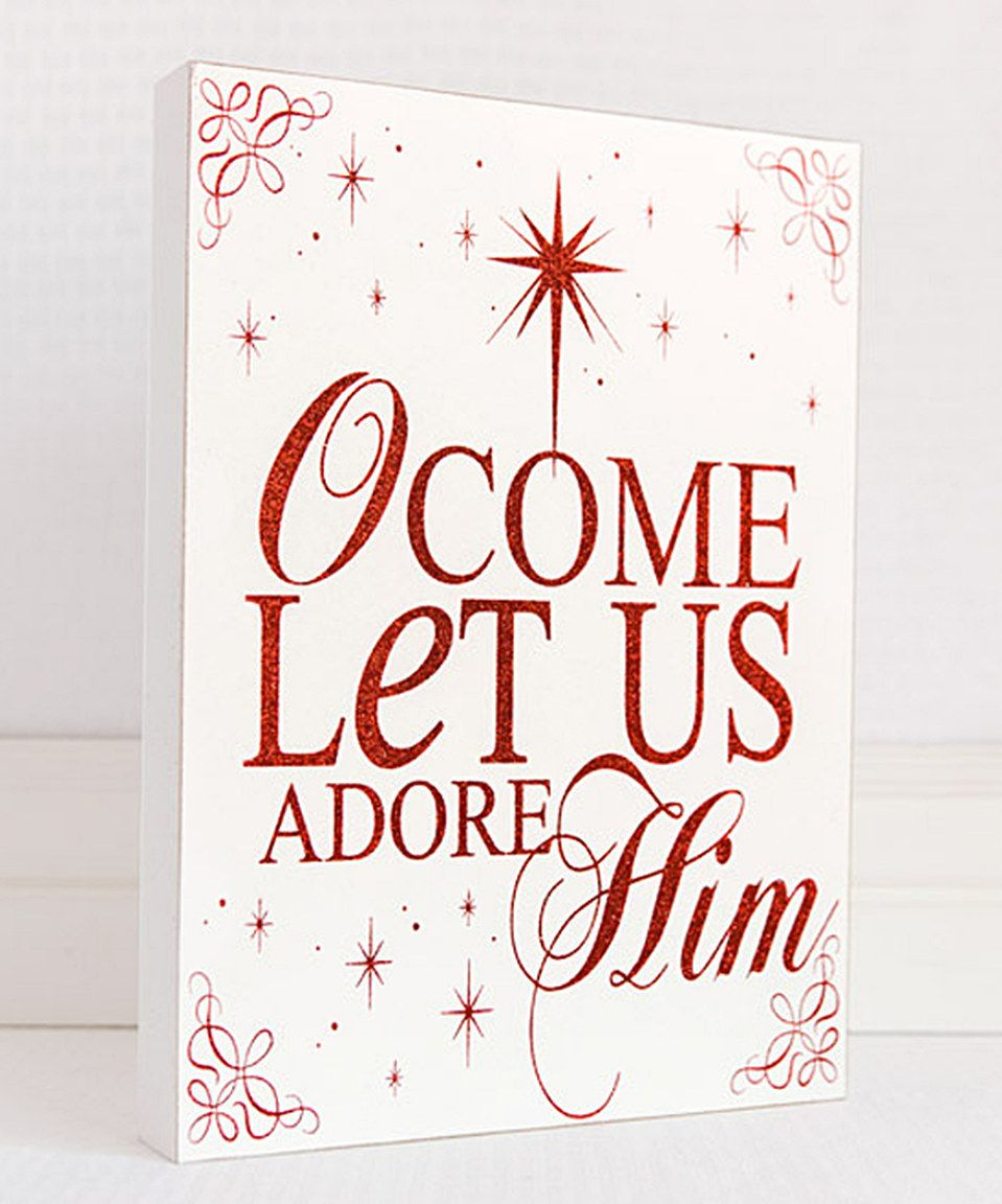 Oh Come Let Us Adore Him Wood Signs Christmas Signs Wood: Another Great Find On #zulily! White & Red 'O Come Let Us