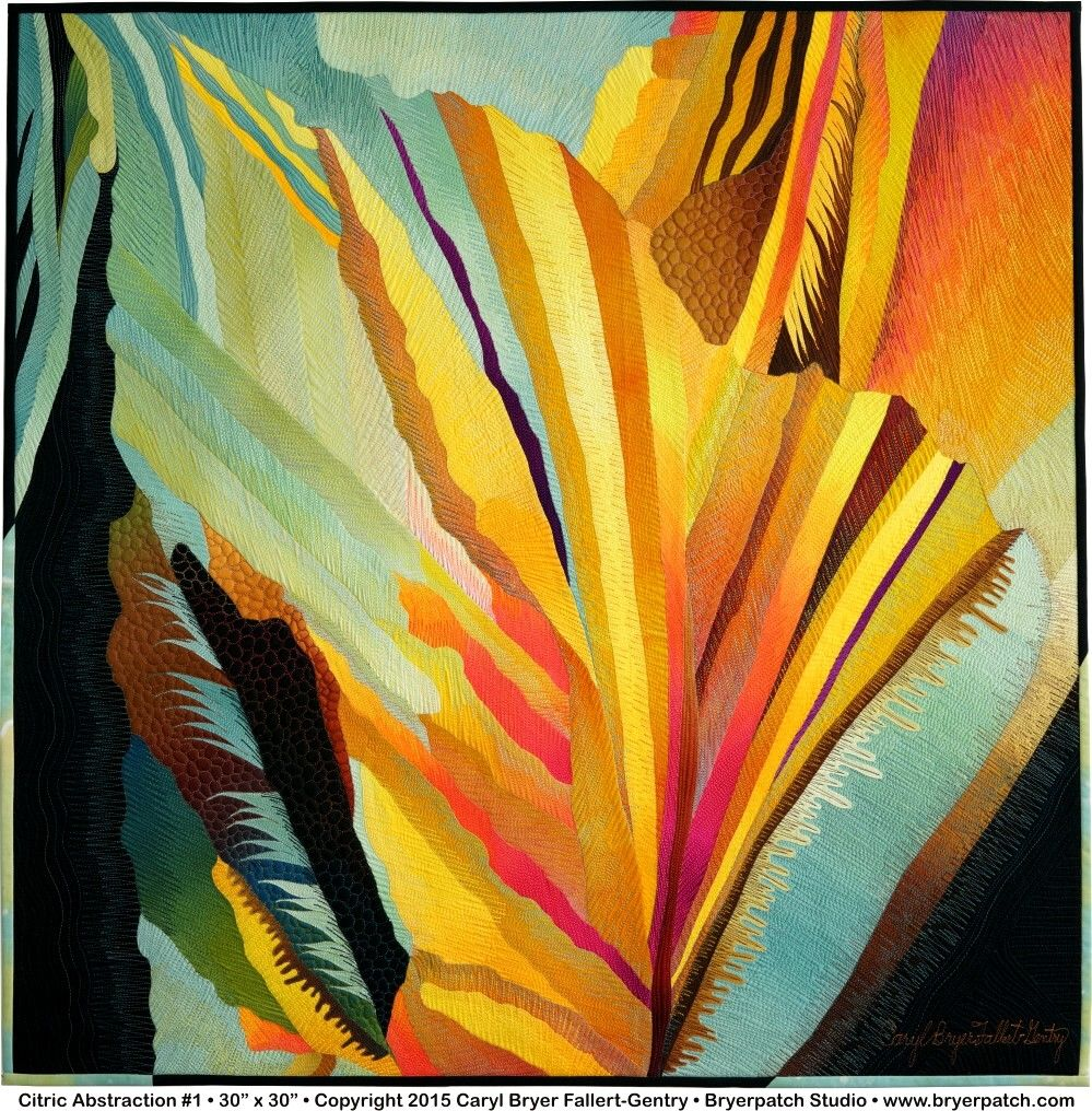 Citric Abstraction October 2015 Caryl Bryer Fallert-Gentry | The Art ...