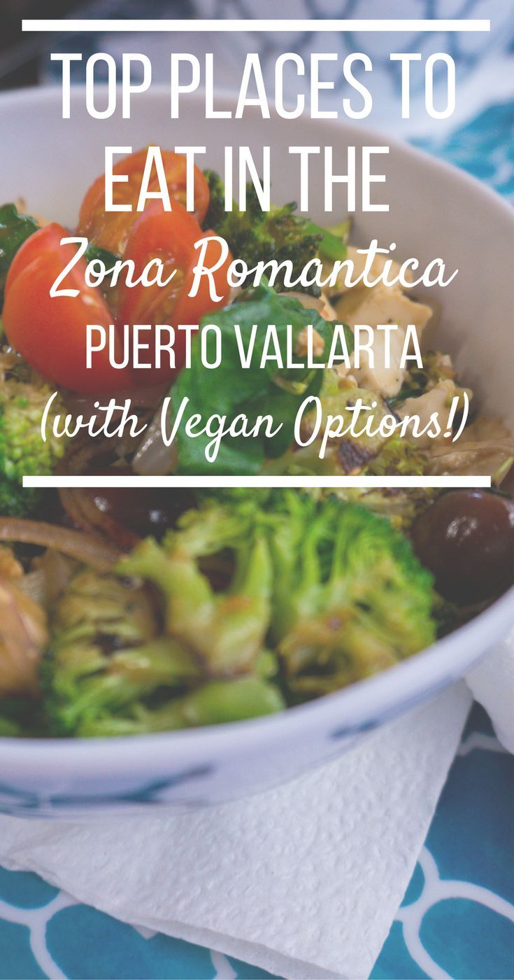 Photo of Top Places to Eat in Puerto Vallarta (with VEGAN Options!)