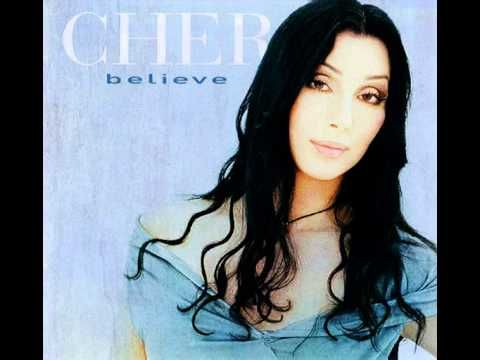 Cher Believe Official Music Video Youtube Songs And Videos