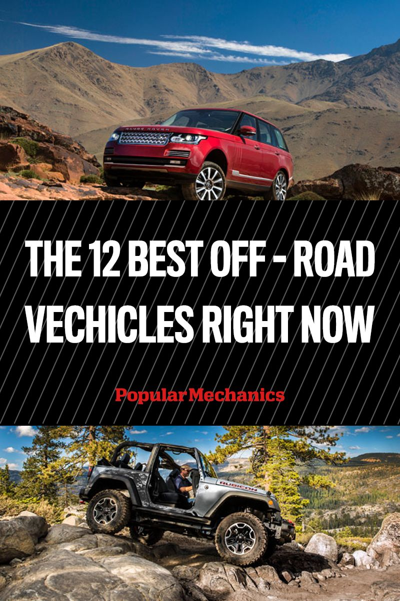 The 11 Best Off-Road Vehicles You Can Buy Right Now   Vehicle, 4x4 ...