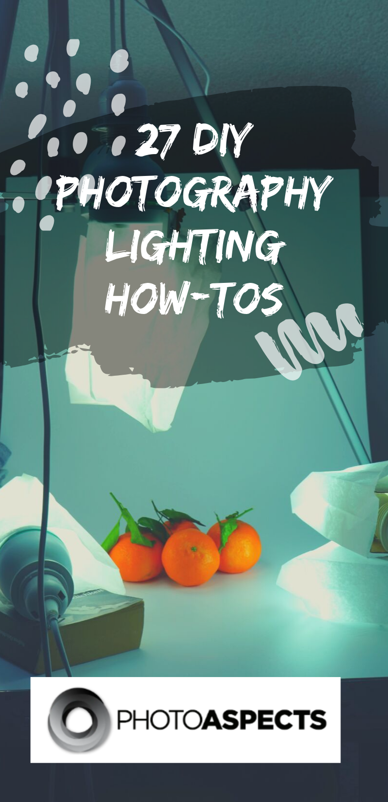 Photo of 27 DIY Photography Lighting How-Tos Photograp
