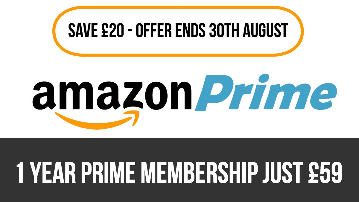 Get 1 Years Amazon Prime For Just £59! >> Until 30th