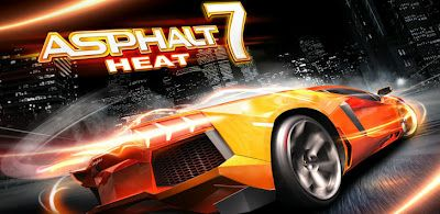 Asphalt 7 HD Heat v1.0 by Gameloft is available on Android!