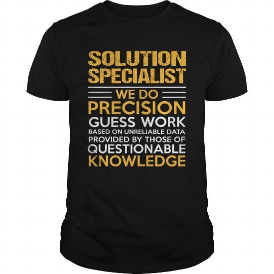 SOLUTION SPECIALIST T Shirts, Hoodies. Get it here ==► https://www.sunfrog.com/LifeStyle/SOLUTION-SPECIALIST-114840369-Black-Guys.html?57074 $22.99