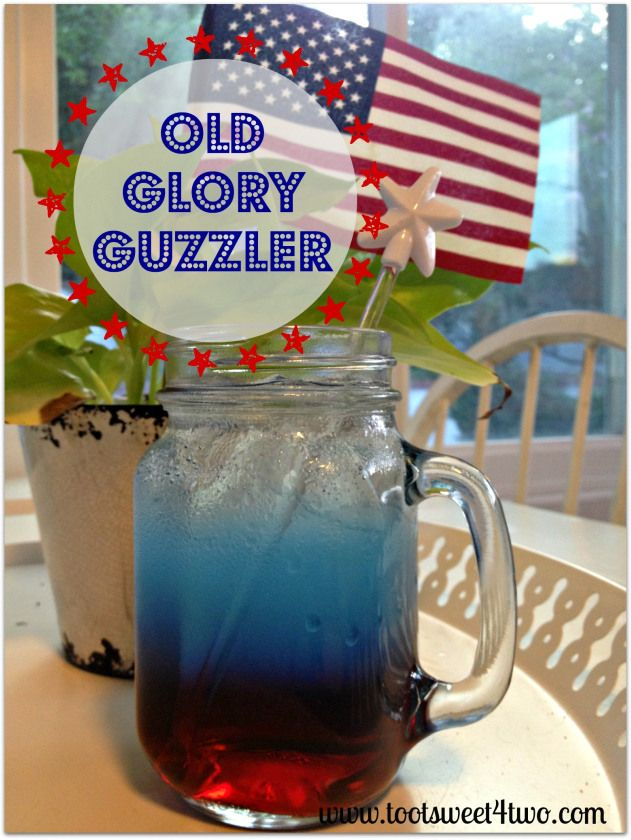 Old Glory Guzzler:  A Patriotic Cocktail!  Get the recipe at www.tootsweet4two.com.