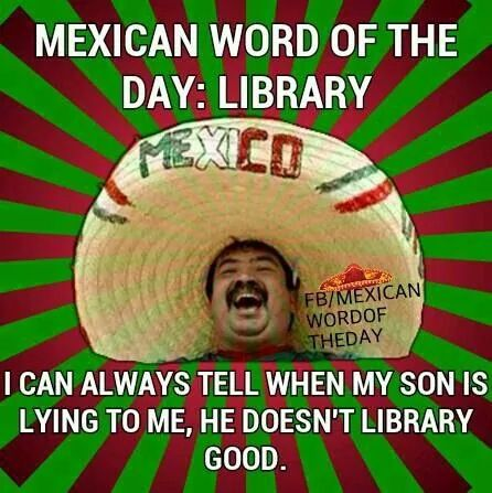 Mexican Word Of The Day With Images Mexican Words Mexican Jokes Funny Mexican Quotes