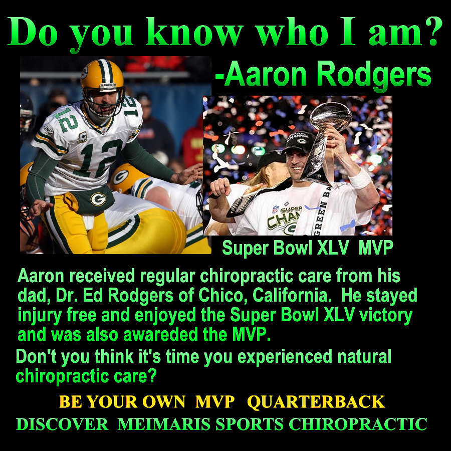 Qb Aaron Rodgers Of Greenbay Packers Dad Is A Chiropractor Checks Adjusts Him Regularly Chiropractic Marketing Chiropractic Care Superbowl Xlv