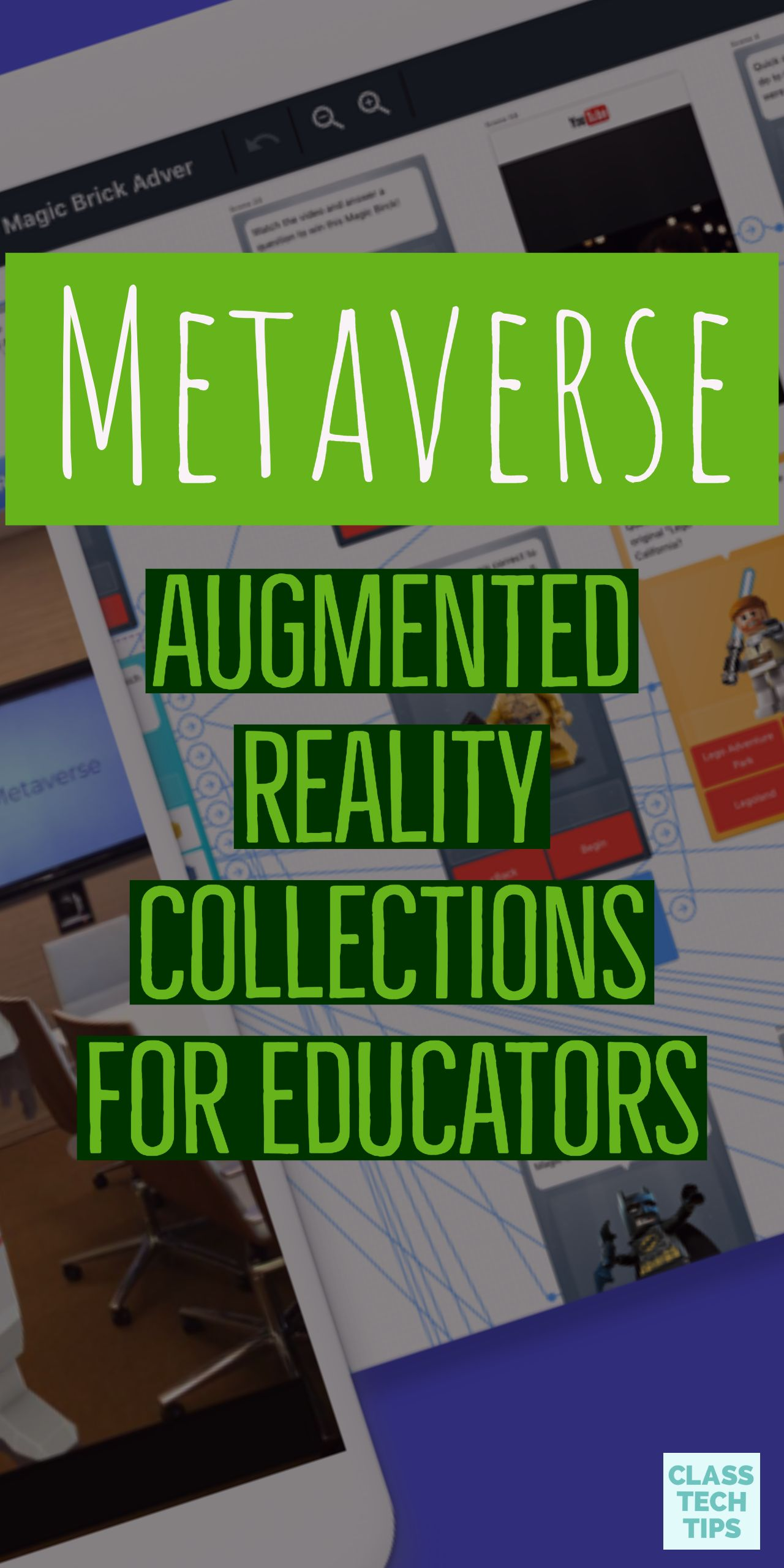 Metaverse Augmented Reality Collections for Educators