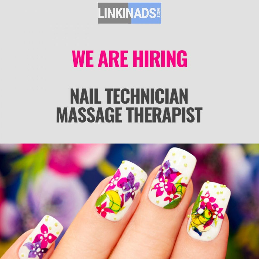 Job Hiring Nail Technician And Mage The