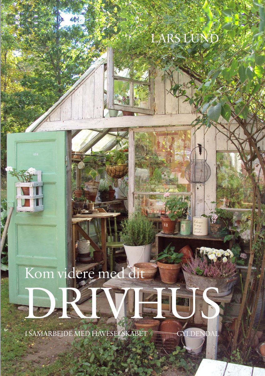 Kom Videre Med Dit Drivhus Drivhusklubben Dk Cottage