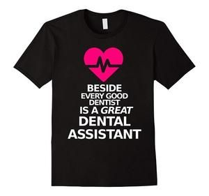 Dental Assistant Shirts Clothing & Apparel Gift
