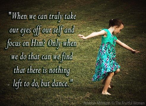 """2 Samuel 6:14, KJV """"And David danced before  the Lord with all his might"""" 