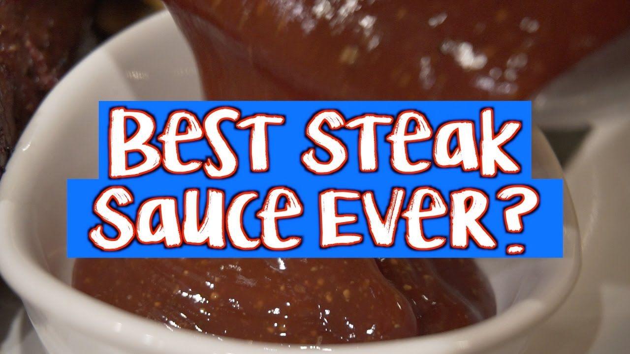 Best Steak Sauce Ever? | Steak sauce, Best steak sauce ...