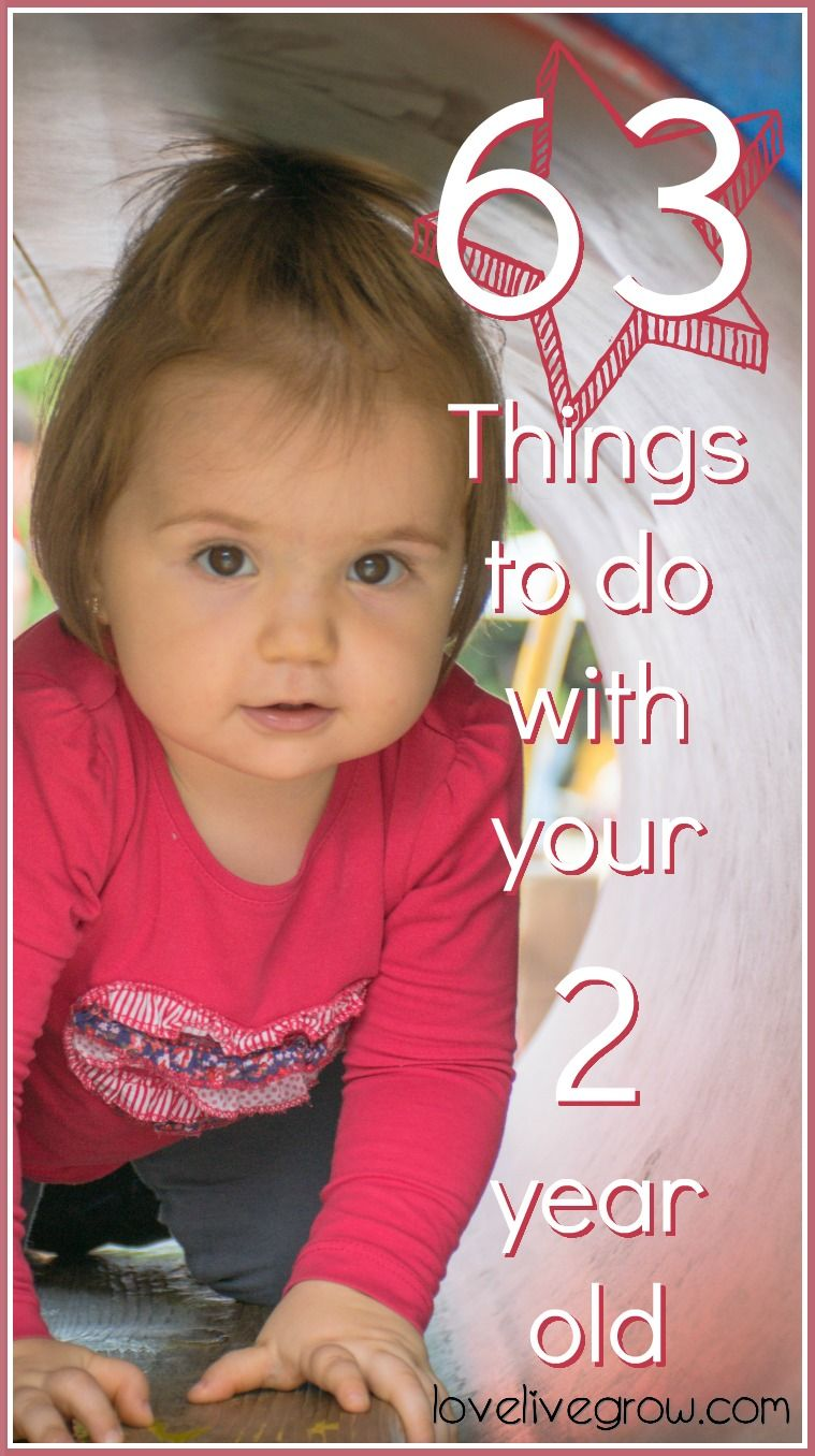 63 Things to do with Your 2-Year-Old | Infant activities ...