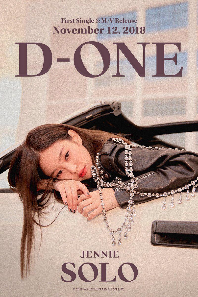 "YG FAMILY on Twitter: ""#JENNIE '#SOLO' D-ONE POSTER First Single & M/V Release ✅ 2018. 11. 12 #BLACKPINK #블랙핑크 #제니 #D_1 #YG"