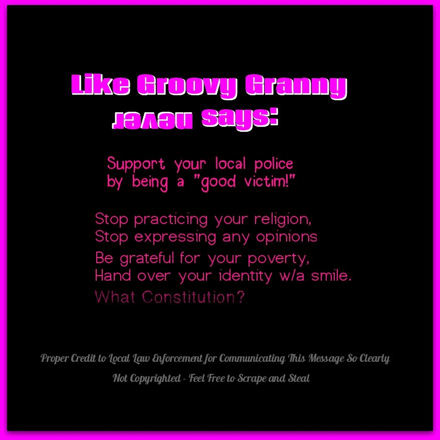 Things Groovy Granny Nevah Says.... Sayings, Supportive