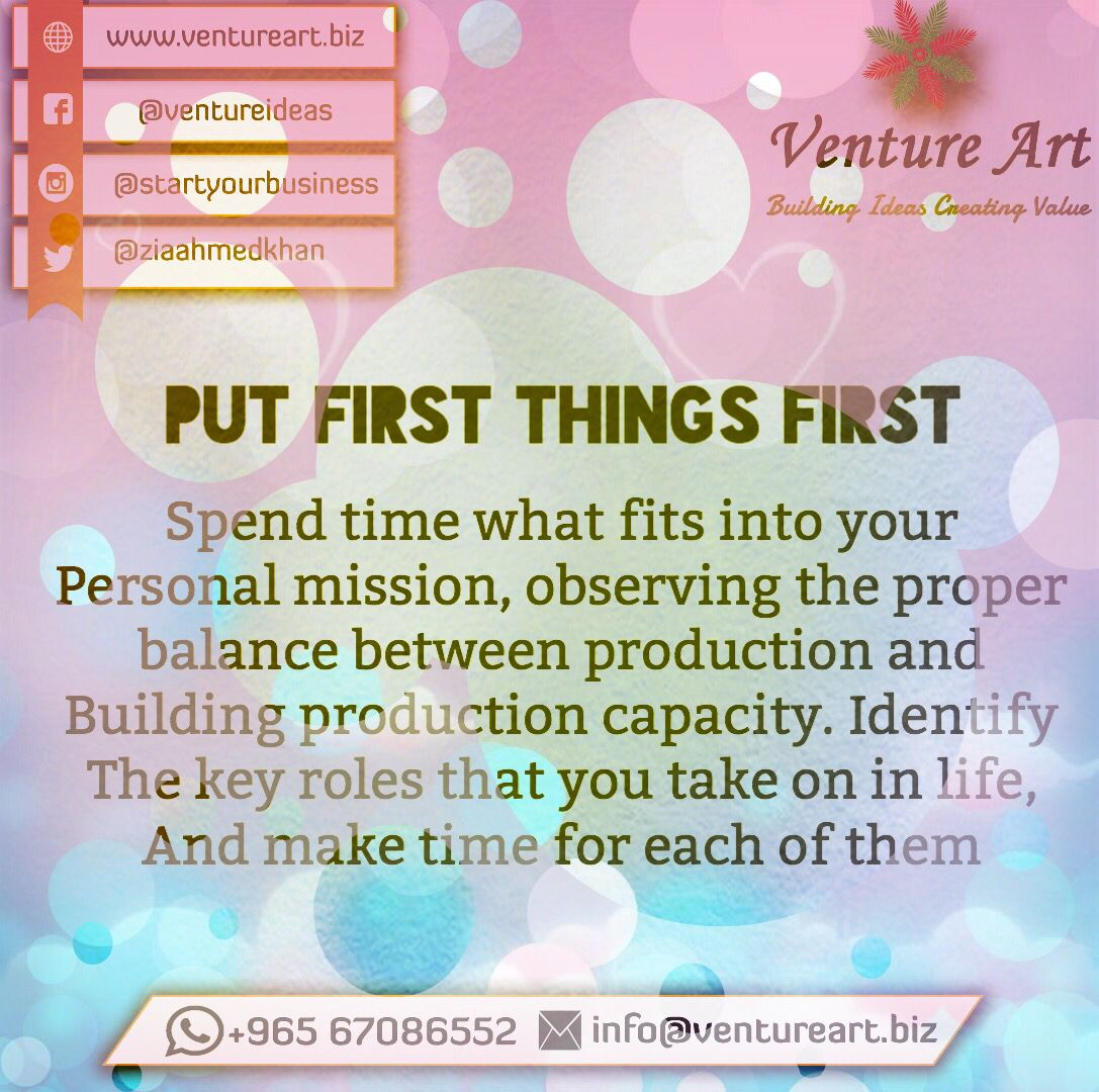Put First Things First Things First Entrepreneurship