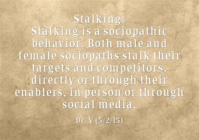 Do sociopaths stalk