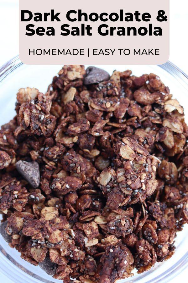 Dark Chocolate and Sea Salt Granola   Monica Nedef