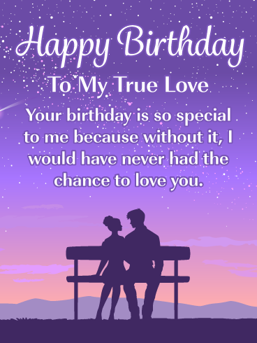 The Chance To Love You Romantic Happy Birthday Card For Him Birthday Greeting Cards By Davia Birthday Wishes For Lover Happy Birthday For Him Birthday Wish For Husband