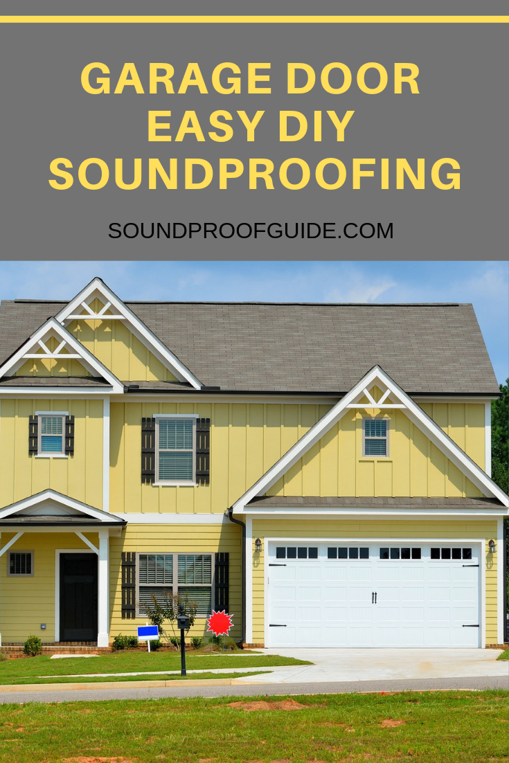 How To Soundproof A Garage Door 7 Simple Solutions To Use Today Garage Door Design Garage Doors Sound Proofing