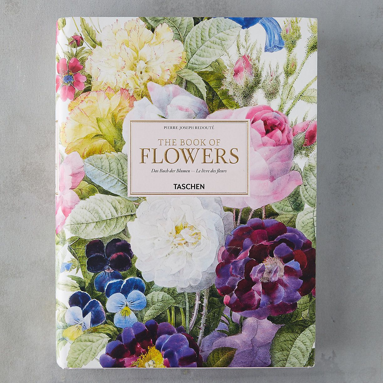 The Book Of Flowers Book Flowers French Flowers Taschen
