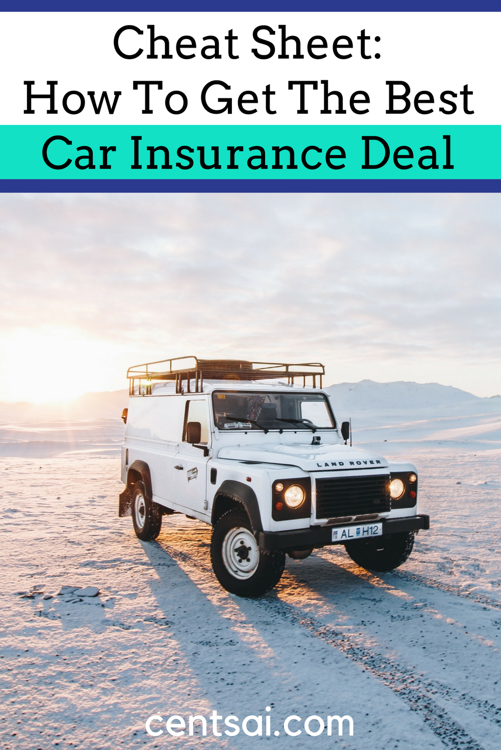 Cheat Sheet How To Get The Best Car Insurance Deal. Who